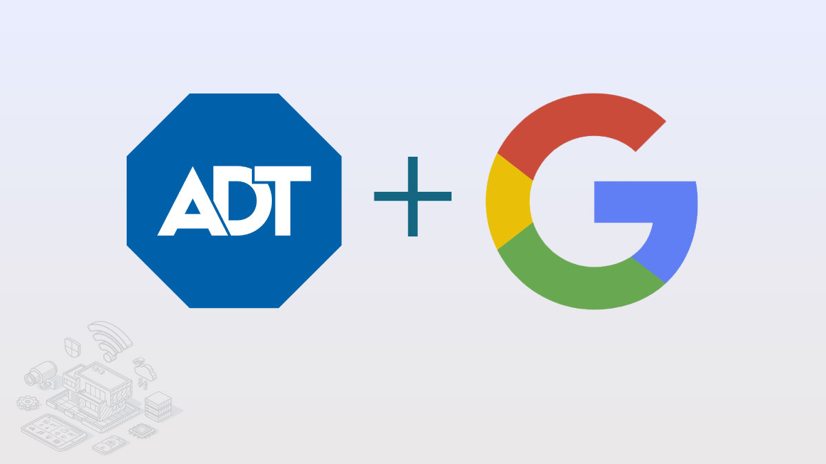 Google, ADT partnering on home security products